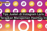 Tips Jualan di Instagram